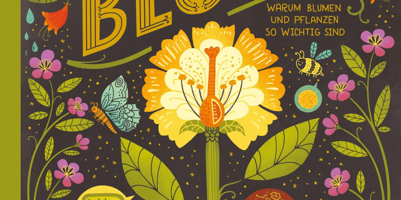 Rachel Ignotofsky – Das Wunder einer Blume